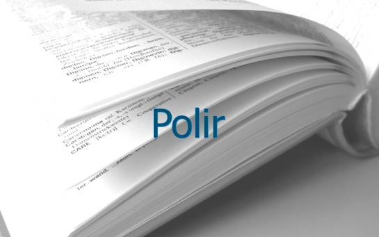 Definition Polir Conjugaison Le Parisien